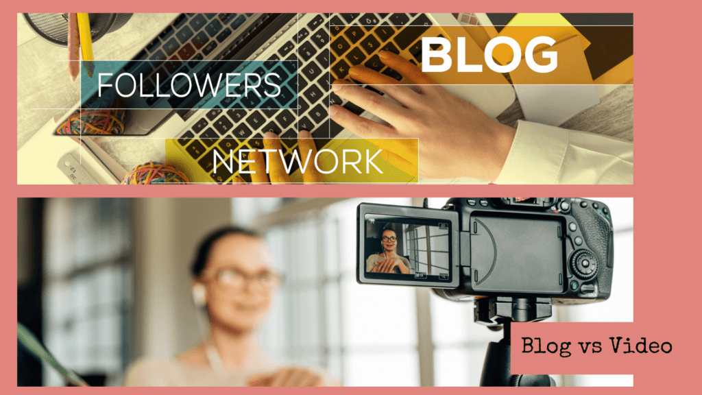 Blog vs Video which is best