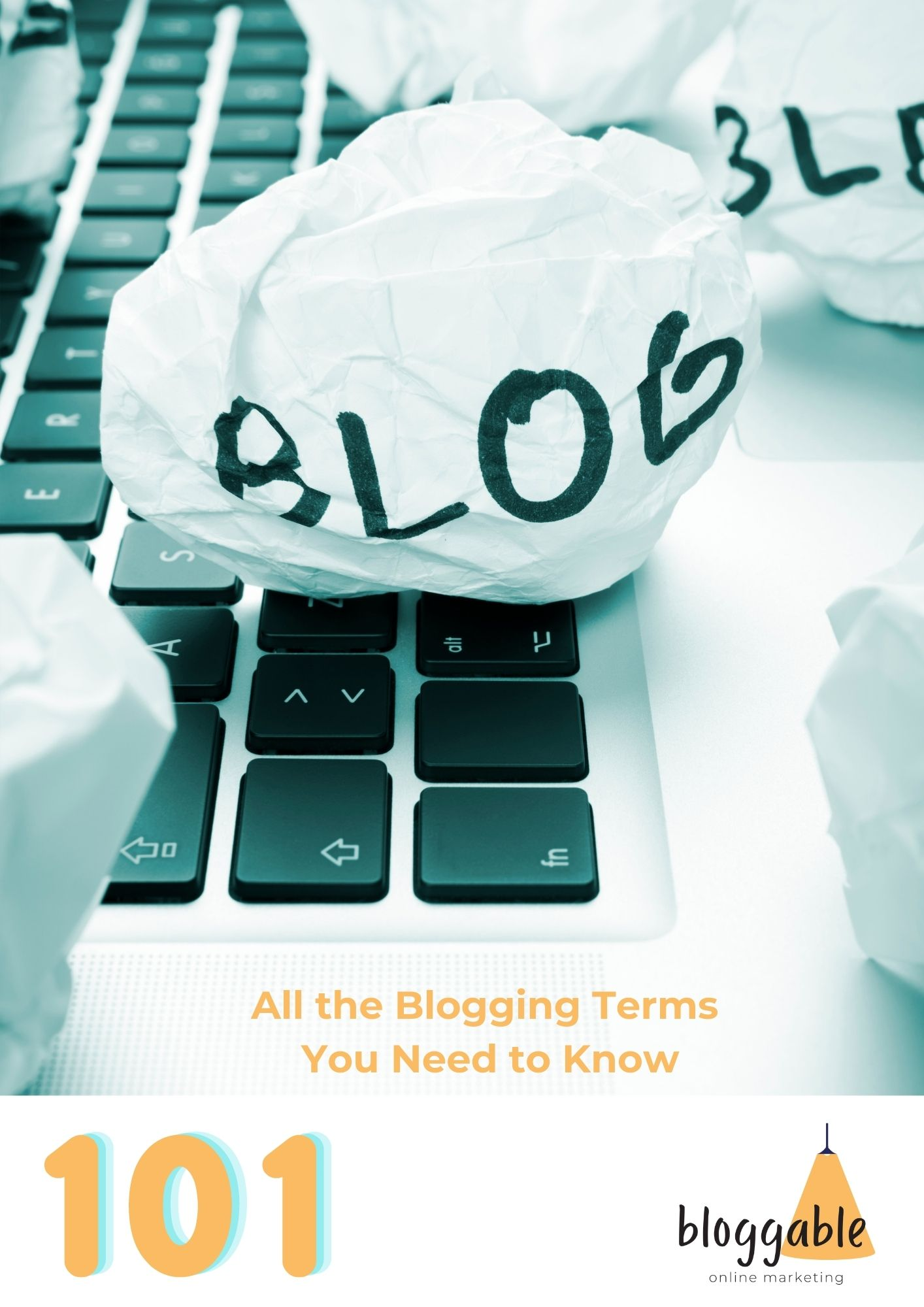 Blogging 101 All the blogging terms you need to know