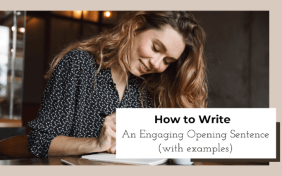 How to Write An Engaging Opening Sentence (with Examples)